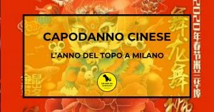 Read more about the article CAPODANNO CINESE: l'Anno del Topo a Milano
