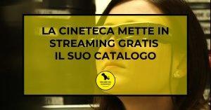 Read more about the article La Cineteca di Milano mette in streaming gratis il suo catalogo