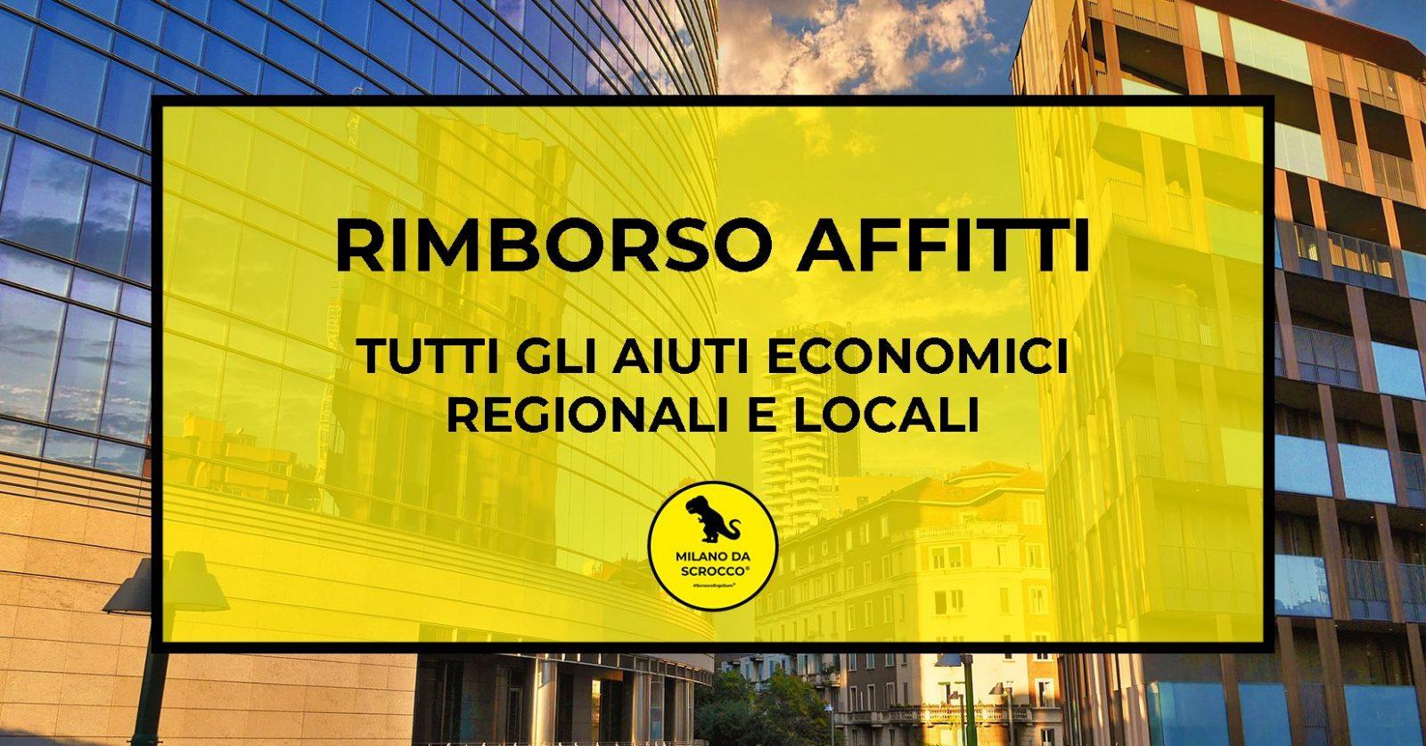 Read more about the article RIMBORSO AFFITTI: tutti gli aiuti economici Regionali e Locali