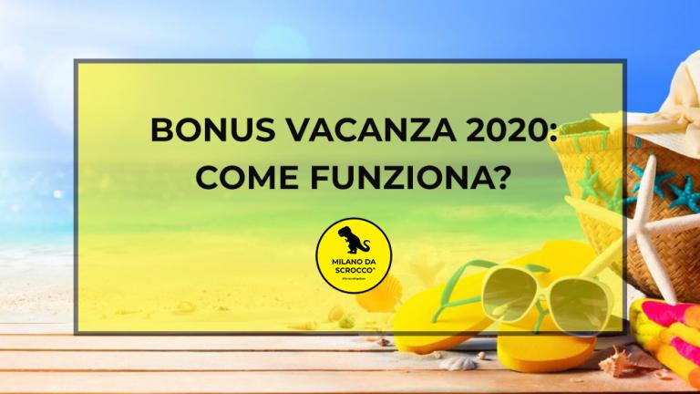 Bonus vacanze 2020: come funziona?