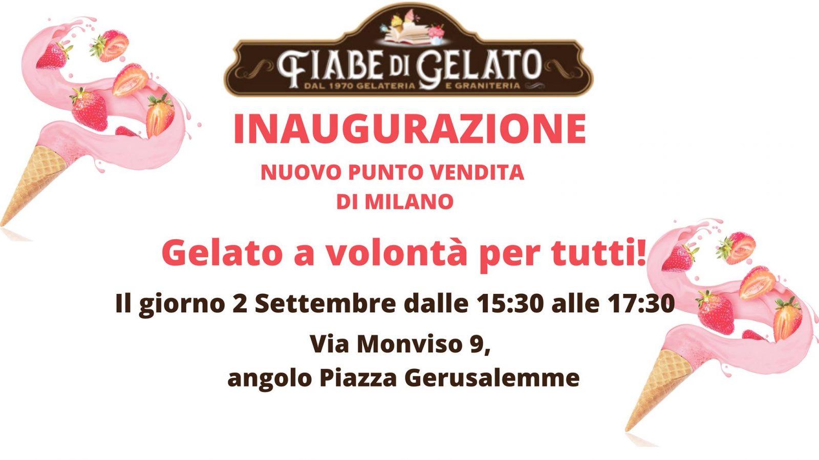 Inaugurazione Fiabe Di Gelato – Milano