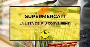 Read more about the article Supermercati: la classifica dei più convenienti
