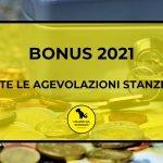 Bonus 2021: Tutte le agevolazioni stanziate
