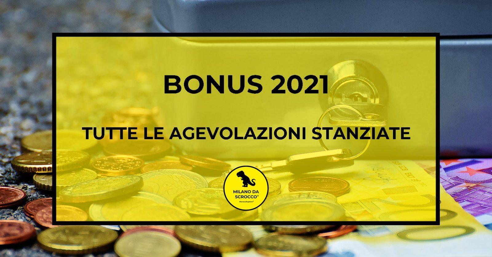 You are currently viewing Bonus 2021: Tutte le agevolazioni stanziate