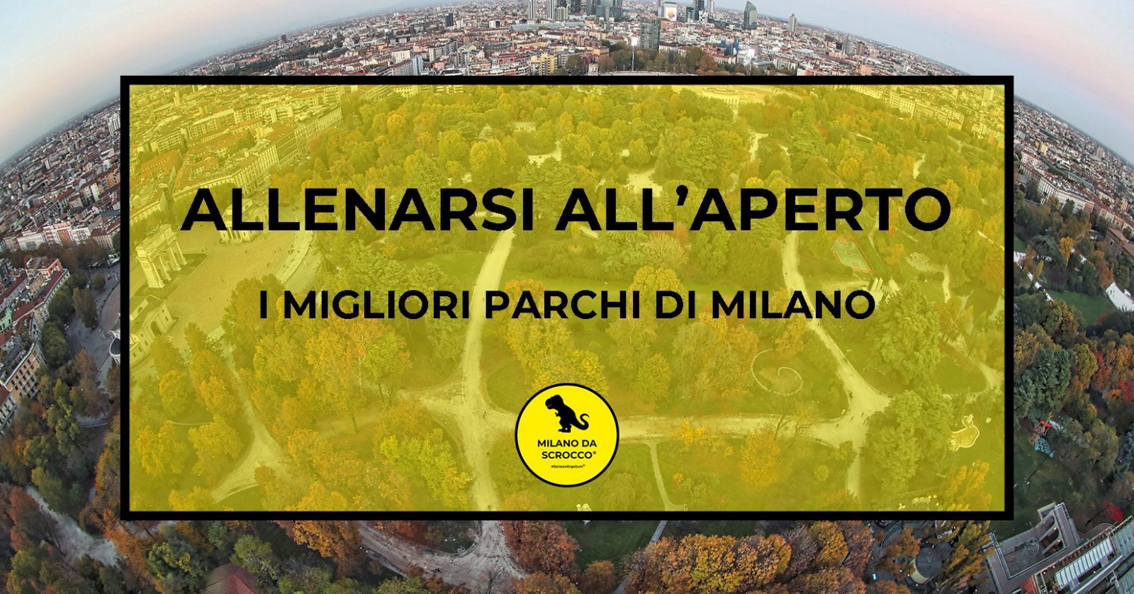 Allenarsi all'aperto: i migliori parchi di Milano