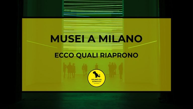 Musei a Milano: ecco quali riaprono