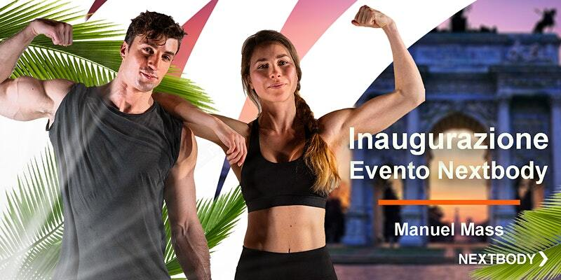Manuel Mass | Inaugurazione Primo Evento Nextbody