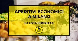 Read more about the article Aperitivi economici a Milano: la lista completa