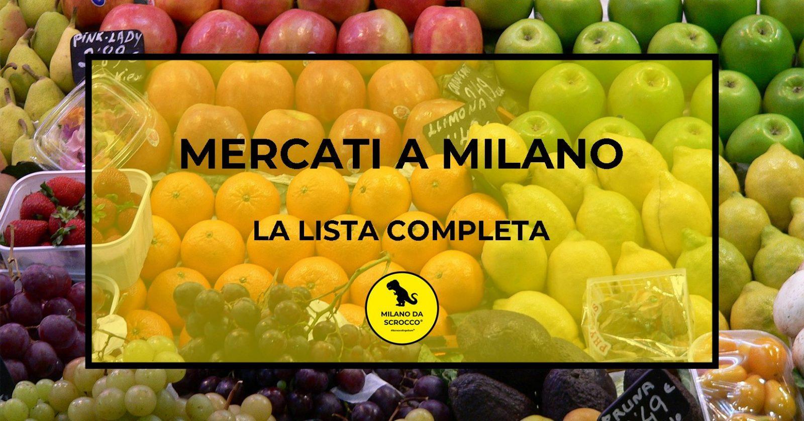 Read more about the article Mercati a Milano: la lista completa