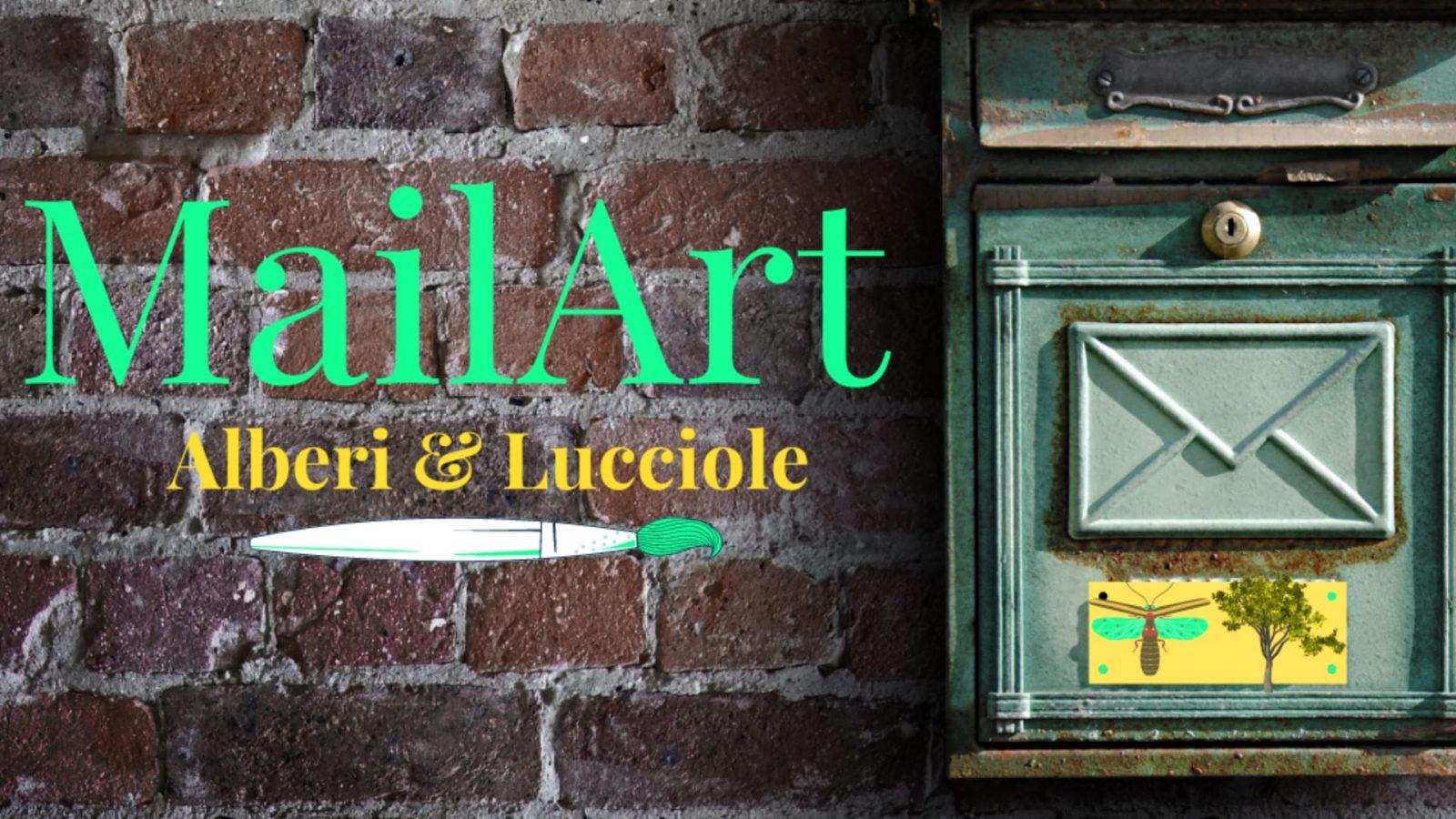 """Read more about the article INAUGURAZIONE MOSTRA MAIL ART """"ALBERI E LUCCIOLE"""""""