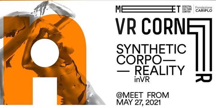 Read more about the article VR Corner   Synthetic Corpo-Reality