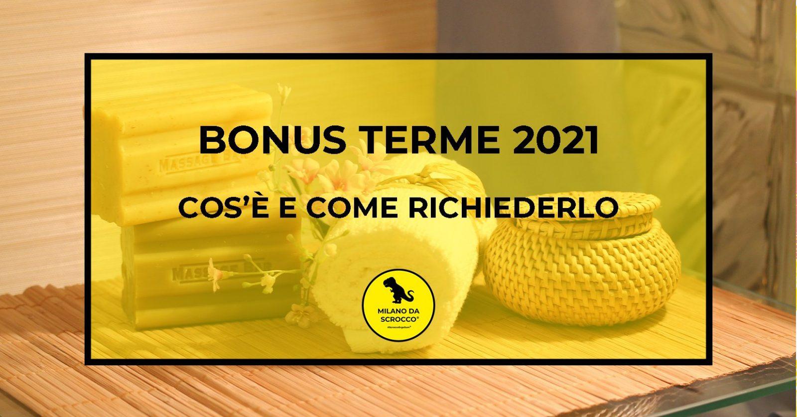 Read more about the article Bonus Terme 2021: cos'è e come richiederlo