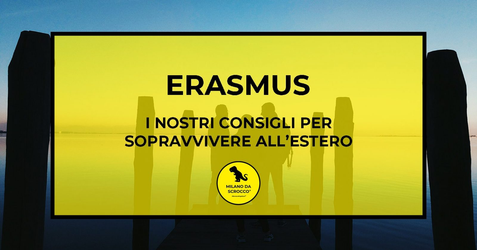 Read more about the article Sopravvivere in Erasmus: i nostri consigli