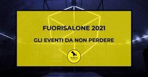 Read more about the article Fuorisalone 2021: Gli eventi da non perdere by Milano da Scrocco