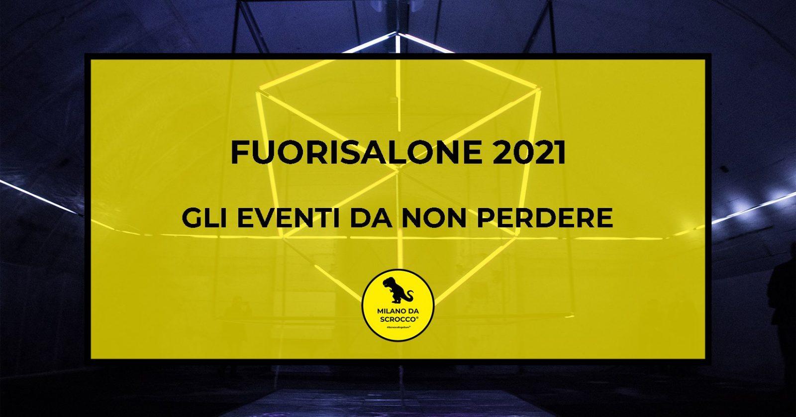 You are currently viewing Fuorisalone 2021: Gli eventi da non perdere by Milano da Scrocco
