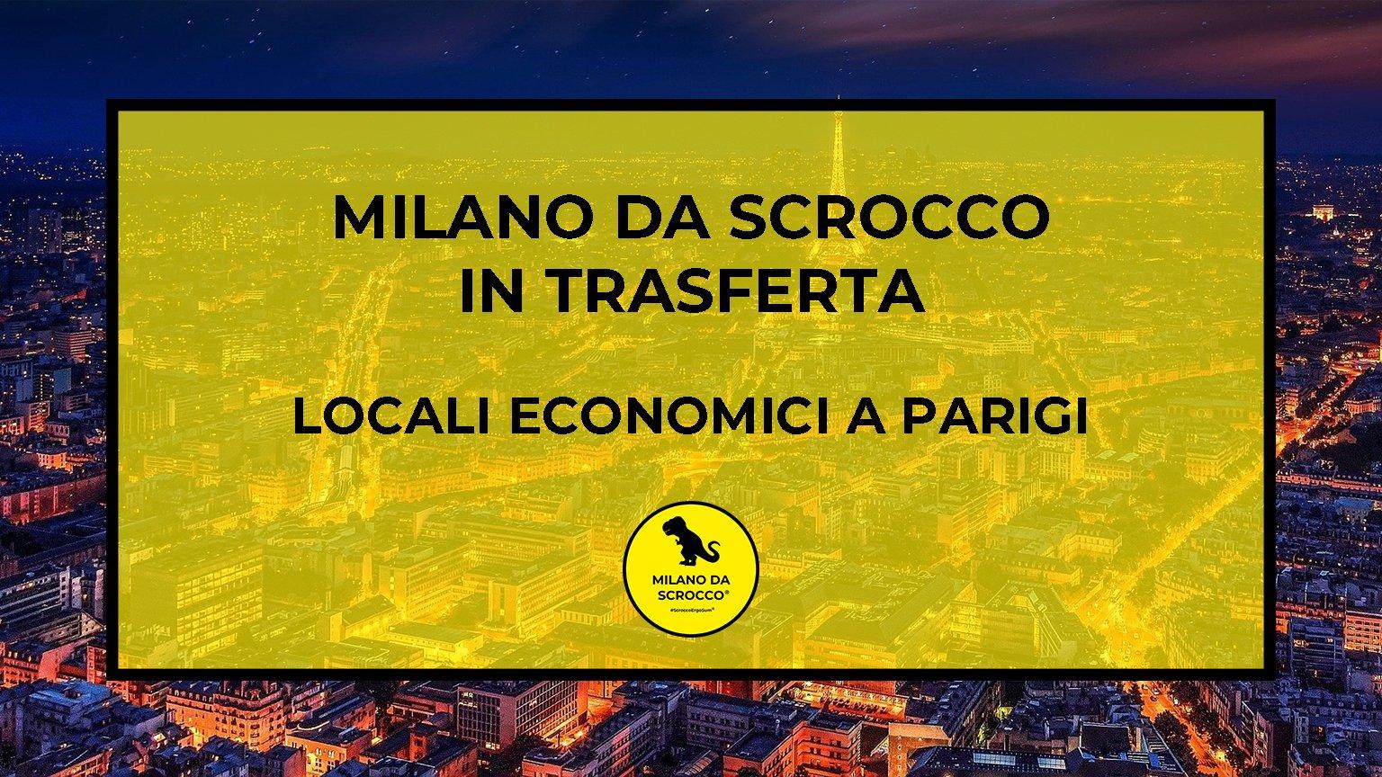 Read more about the article Locali Economici a Parigi: I nostri consigli