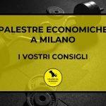 Palestre economiche: i vostri consigli