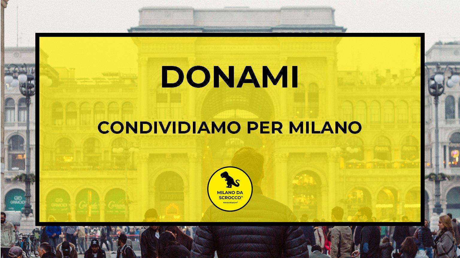 Read more about the article DONAMI – Condividiamo per Milano